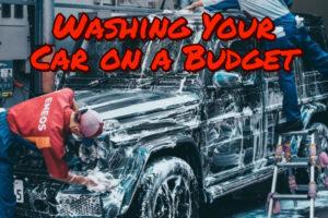 wash car on budget