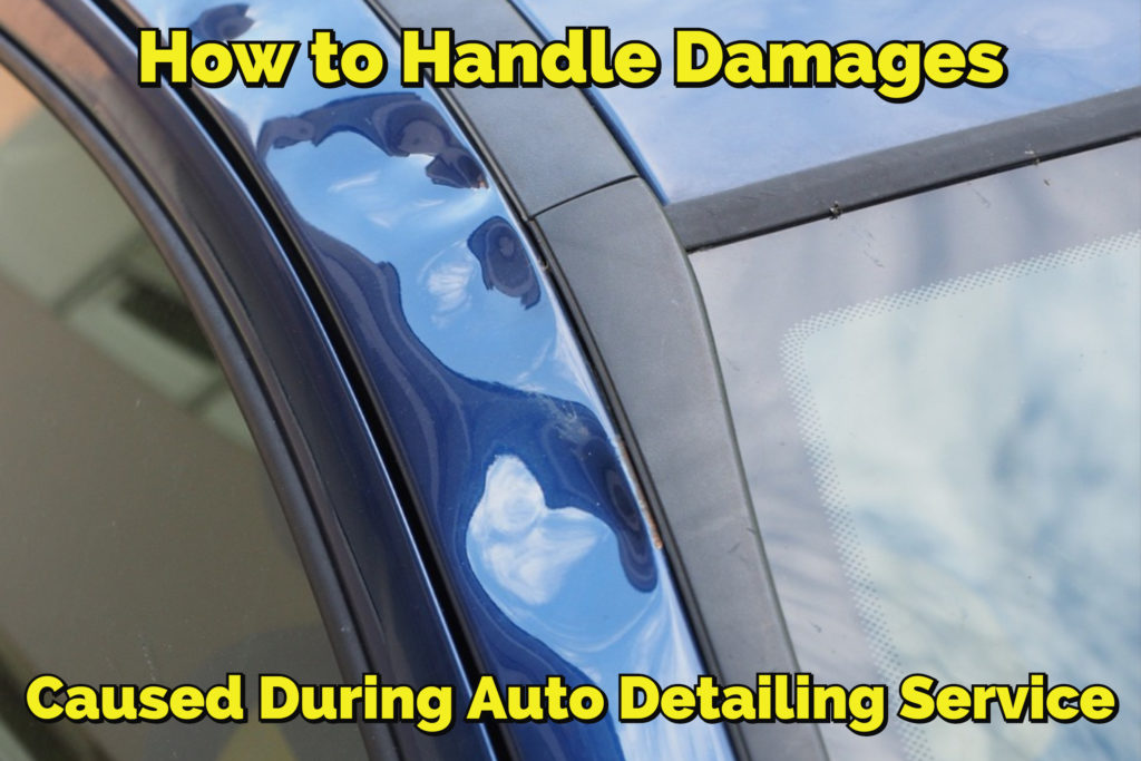 handling auto detailing service damages