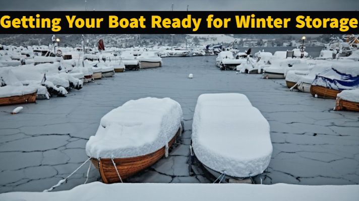 Getting Your Boat Ready for Winter Storage